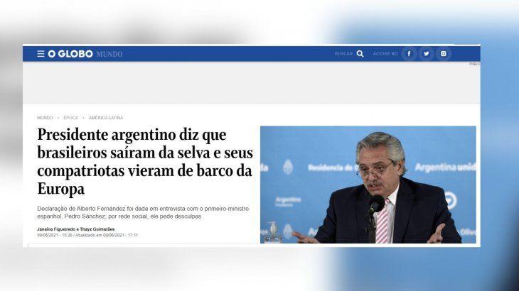 O Globo, otro de los medios que se hizo eco de las palabras del presidente