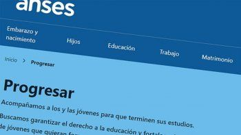 becas progresar anses: requisitos y como inscribirse