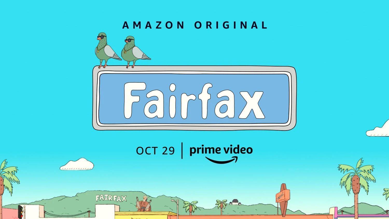 amazon prime video revelo el trailer oficial de fairfax